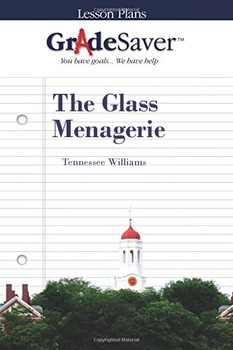 The Glass Menagerie Lesson Plan