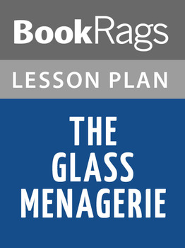 The Glass Menagerie Lesson Plans