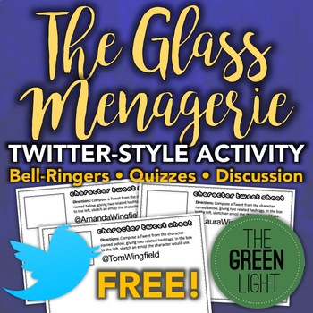 The Glass Menagerie Twitter-Style Activity: Bell-Ringers,