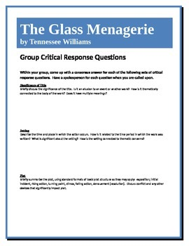 The Glass Menagerie - Williams - Group Critical Response Questions