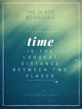 Tennessee Williams - The Glass Menagerie modern style quote poster