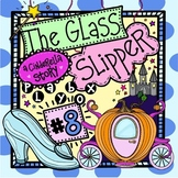 The Glass Slipper - A Cinderella Story