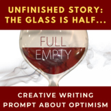 Story Starter Creative Writing Prompt: The Glass is Half