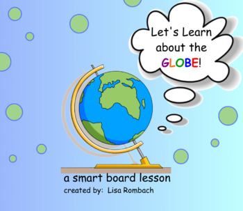 The Globe Social Studies SmartBoard Lesson Primary Grades
