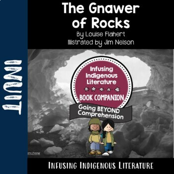 The Gnawer of Rocks - A Traditional Inuit Tale Reading Resouce Unit