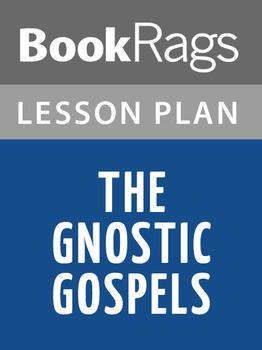 The Gnostic Gospels Lesson Plans