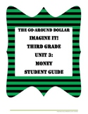 The Go-Around Dollar Third Grade Student Guide