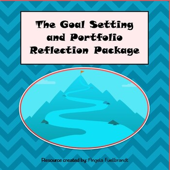 The Goal Setting and Portfolio Reflection Package