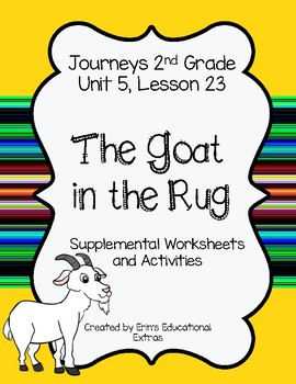 The Goat in the Rug, Journey's 2nd Grade, Unit 5 Lesson 23