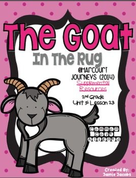 The Goat in the Rug (Journeys 2nd Grade - Supplemental Materials)