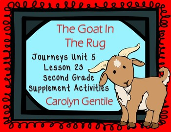 The Goat in the Rug Journeys Unit 5 Lesson 23 2nd Gr. Supp