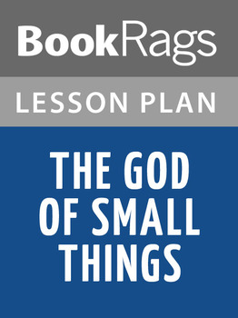 The God of Small Things Lesson Plans