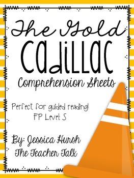 The Gold Cadillac Comprehension Sheets
