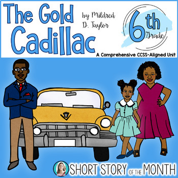 The Gold Cadillac by Mildred D. Taylor Short Story Unit