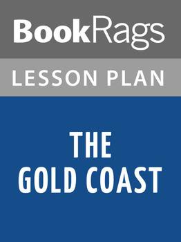 The Gold Coast Lesson Plans