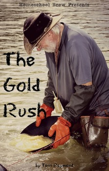 The Gold Rush (Fourth Grade Social Science Lesson)