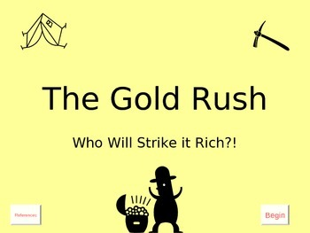 Lesson 2 The Gold Rush Computer Game: An Adventure Back Through Time