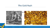 The Gold Rush Inquiry Based Lesson Presentation
