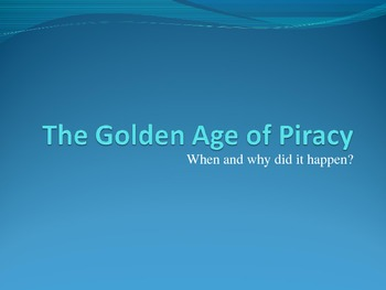 The Golden Age of Piracy timeline PowerPoint