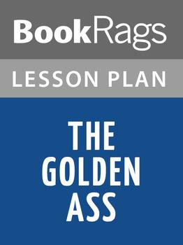 The Golden Ass Lesson Plans