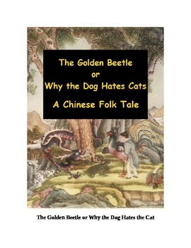 The Golden Beetle or Why the Dog Hates the Cat