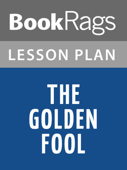 The Golden Fool Lesson Plans