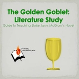 The Golden Goblet:  Literature Study
