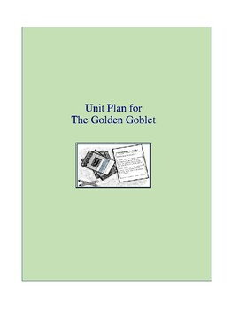 The Golden Goblet Complete Literature and Grammar Unit