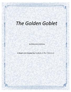 The Golden Goblet Novel Unit Plus Grammar