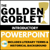 The Golden Goblet Overview PowerPoint (with Literary Terms)
