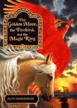 """The Golden Mare, the Firebird..."" Unit 3, Week 2 Treasures 5th Grade"