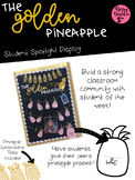 The Golden Pineapple:Student of the Week Display