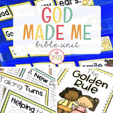 GOD MADE ME BIBLE LESSONS UNIT: GOLDEN RULE, I AM SPECIAL, GOD'S FAMILY