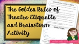 The Golden Rules of Theatre Etiquette