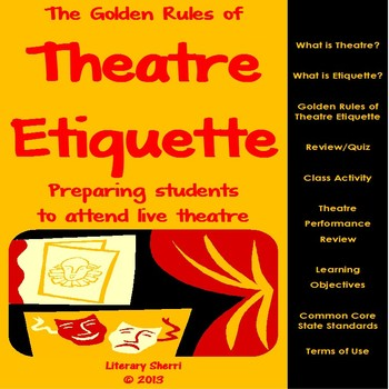Theatre: The Golden Rules of Theatre Etiquette (Grades 6, 7, 8, 9)