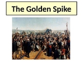 The Golden Spike - First Transcontinental Railroad 1869 History and Quiz