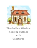 The Golden Window Reading Passage with Questions and Writing Prompt
