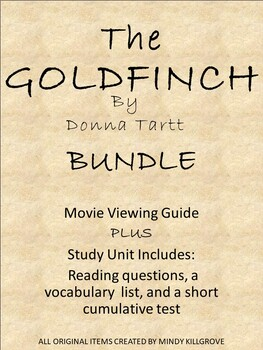 The Goldfinch: Book and Movie Guide (Editable Bundle)