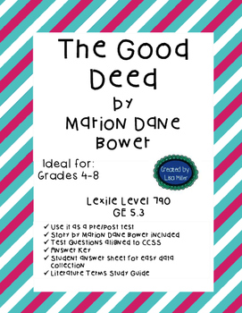 The Good Deed by Marion Dane Bower Story and Test with data sheets