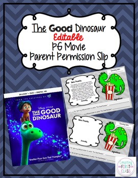 The Good Dinosaur: EDITABLE PG Movie Parent Permission Slip