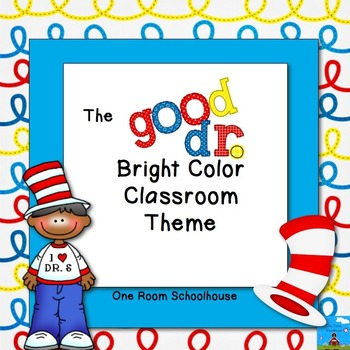 The Good Dr. Bright Color Classroom Theme
