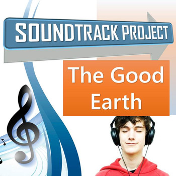 The Good Earth - Soundtrack Project