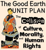 """The Good Earth (""""The Collision of Culture, Morality, & Human Rights"""") FULL UNIT"""