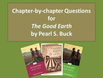 The Good Earth: chapter-by-chapter questions