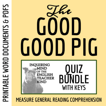 The Good Good Pig by Sy Montgomery - Quiz Bundle