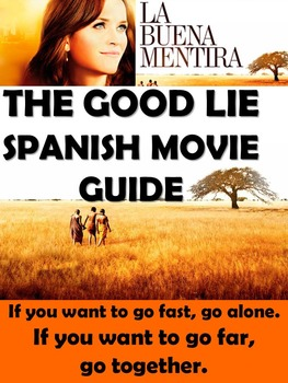 The Good Lie Spanish & English Movie Guide - La Buena Mentira