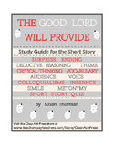 The Good Lord Will Provide: Short Story Close Reading Study Guide
