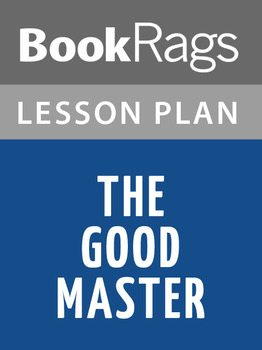The Good Master Lesson Plans