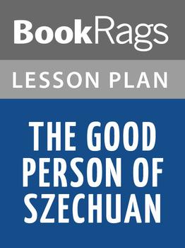The Good Person of Szechuan Lesson Plans