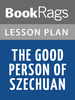 The Good Person of Szechuan Lesson Plans